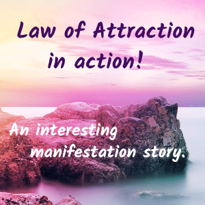 Law of Attraction in action!