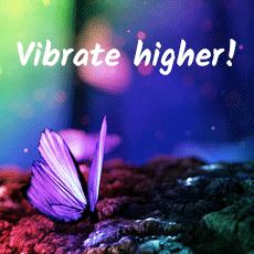 Vibrate Higher!